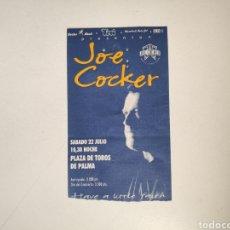 Entradas de Conciertos: ENTRADA CONCIERTO JOE COCKER. MALLORCA 1995. Lote 226223790