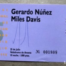 Entradas de Conciertos: MILES DAVIS Y GERARDO NUÑEZ. ENTRADA COMPLETA HISTÓRICO CONCIERTO 25º JAZZALDIA. 25/7/1990. 7,5 X 15. Lote 135569834