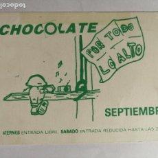 Bilhetes de Concertos: ENTRADA DISCOTECA O INVITACIÓN RUTA BACALAO VALENCIA - CHOCOLATE POR TODO LO ALTO. Lote 234843030