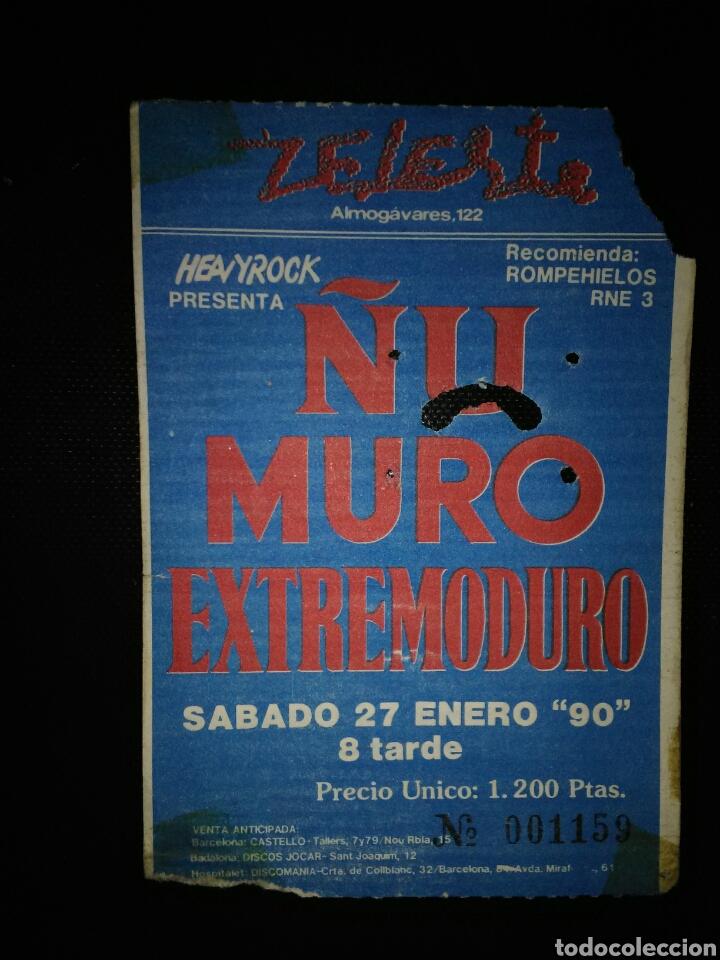 ENTRADA CONCIERTO ÑU MURO EXTREMODURO BARCELONA 1990 (Música - Entradas)