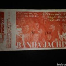 Bilhetes de Concertos: ENTRADA CONCIERTO BANDA JACHIS MADRID. Lote 234974060