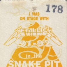 Entradas de Conciertos: METALLICA - TOUR IN THE SNAKE PIT - PASE DE BACKSTAGE - 1991 O 1992 #. Lote 235419015