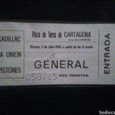 Biglietti di Concerti: ENTRADA CONCIERTO CADILLAC LA UNIÓN PISTONES CARTAGENA 1985. Lote 235560415
