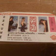 Entradas de Conciertos: ENTRADA CONCIERTO MECANO TOUR 91 TERUEL. Lote 235584825