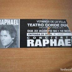 Entradas de Conciertos: RAPHAEL ENTRADA DE CONCIERTO TEATRO CONDE DUQUE AGOSTO 94 VERANOS DE LA VILLA. Lote 235787040