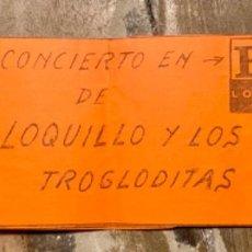 Bilhetes de Concertos: FLYER CONCIERTO LOQUILLO Y TROGLODITAS SALA BOLOS BILBAO NOVIEMBRE 1983. Lote 236267730