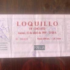 Biglietti di Concerti: ENTRADA LOQUILLO CON AUTÓGRAFO. Lote 236494130