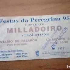 Biglietti di Concerti: MILLADOIRO CONCIERTO 1995 PONTEVEDRA, ESTADIO PASARÓN. Lote 236749245