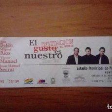 Biglietti di Concerti: ENTRADA CONCIERTO EL GUSTO ES NUESTRO, SERRAT, ANA BELÉN, VICTOR MANUEL, MIGUEL RIOS 1996 PONTEVEDRA. Lote 236810840