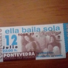 Entradas de Conciertos: ELLA BAILA SOLA 1997, ENTRADA CONCIERTO PONTEVEDRA. Lote 237252580