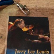 Billets de concerts: PASE VIP JERRY LEE LEWIS BACKSTAGE ACCESS ALL AREAS CONCERT CONCIERTO. Lote 237382570