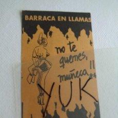 Bilhetes de Concertos: FLYER ENTRADA VIP -NO TE QUEMES MUÑECA EN LA DISCOTECA BARRACA -FALLAS -RUTA BAKALAO -VALENCIA 1989. Lote 244660990