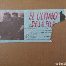 Entradas de Conciertos: ENTRADA DE CONCIERTO DE - EL ULTIMO DE LA FILA - EN PLAZA TOROS VALENCIA 12 SEPTIEMBRE 1988. Lote 244874735