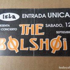 Entradas de Conciertos: ENTRADA - CONCIERTO DEL GRUPO THE BOLSHOI EN LA DISCOTECA ISLA DE VALENCIA - AÑOS 80. Lote 244875150