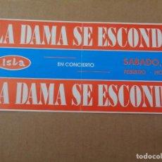Entradas de Conciertos: ENTRADA - CONCIERTO DEL GRUPO LA DAMA SE ESCONDE EN LA DISCOTECA ISLA DE VALENCIA - AÑOS 80. Lote 244875385