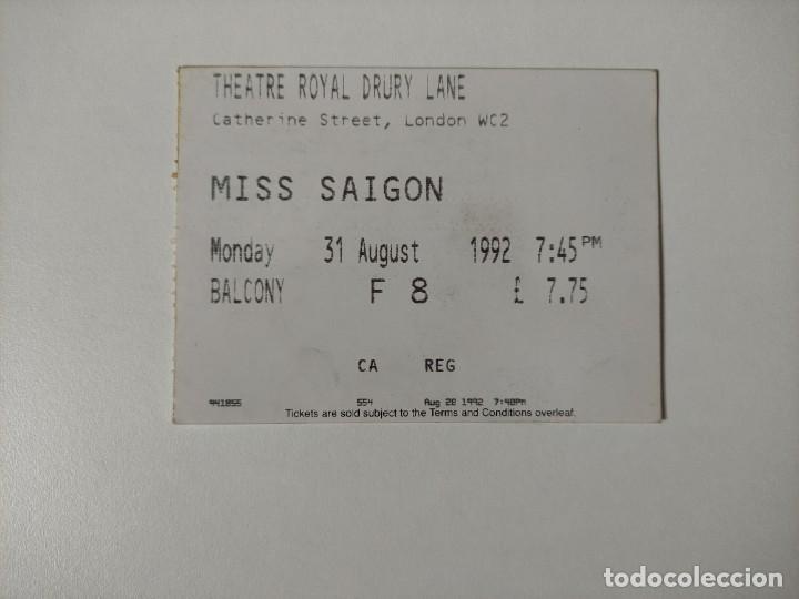 ENTRADA THEATRE ROYAL DRURY LANE LONDRES - MISS SAIGON - 31 AGOSTO 1992 (Música - Entradas)
