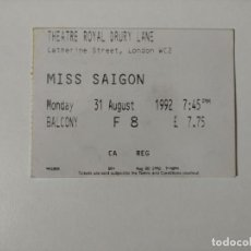 Entradas de Conciertos: ENTRADA THEATRE ROYAL DRURY LANE LONDRES - MISS SAIGON - 31 AGOSTO 1992. Lote 244876290
