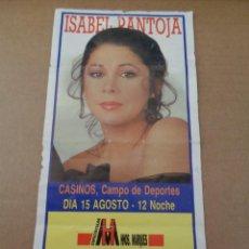 Entradas de Conciertos: BONITA ENTRADA DE ISABEL PANTOJA - EN EL CAMPO DE DEPORTES CASINOS - AÑOS 80. Lote 244878330