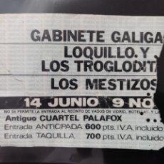 Entradas de Conciertos: ENTRADA CONCIERTO LOQUILLO GABINETE CALIGARI LOS MESTIZOS 14-06-1985. Lote 246156935