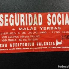 Entradas de Conciertos: ENTRADA CONCIERTO: SEGURIDAD SOCIAL, ARENA AUDITORIUM VALENCIA 1990. Lote 246725405