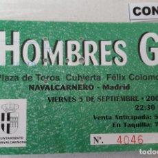 Bilhetes de Concertos: ENTRADA DE CONCIERTOS DE HOMBRES G. Lote 247079980