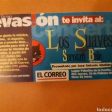 Biglietti di Concerti: ENTRADA A CONCIERTO DE LOS SUAVES SOROTAN BELE POLIDEPORTIVO LA CASILLA DE BILBAO FEBRERO DE 1995. Lote 247586175