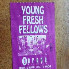 Entradas de Conciertos: ENTRADA YOUNG FRESH FELLOWS, GARAGE VALENCIA, NOVIEMBRE 1993. Lote 248709145