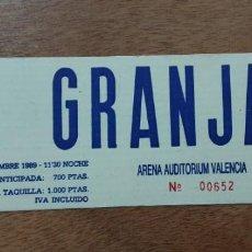 Entradas de Conciertos: ENTRADA LA GRANJA, ARENA AUDITORIUM VALENCIA, NOVIEMBRE 1989. Lote 248713860