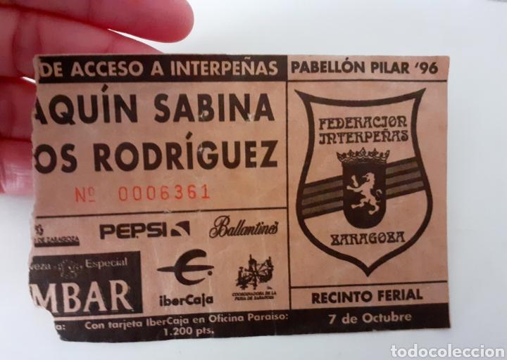 Entradas de Conciertos: Joaquín Sabina y Los Rodríguez, Entrada, Ticket Concierto Interpeñas Zaragoza gira mítica año 96 - Foto 2 - 249157970