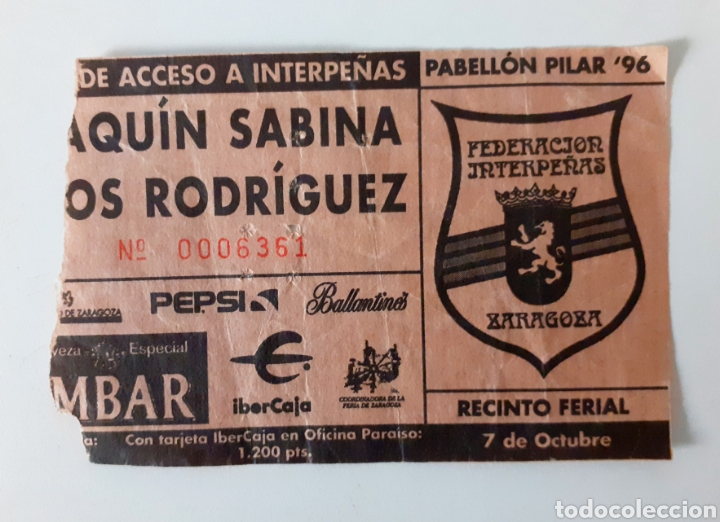 JOAQUÍN SABINA Y LOS RODRÍGUEZ, ENTRADA, TICKET CONCIERTO INTERPEÑAS ZARAGOZA GIRA MÍTICA AÑO 96 (Música - Entradas)
