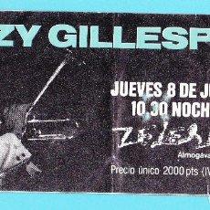 Entradas de Conciertos: ENTRADA PARA CONCIERTO. GIZZY GILLESPIE. SALA ZELESTE, BARCELONA.. Lote 251347285