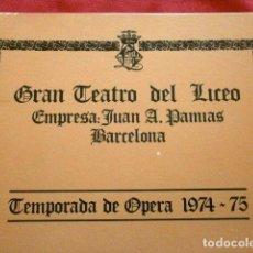 Entradas de Conciertos: GRAN TEATRO DEL LICEO (TEMPORADA 1974-75) GIEGFRIED SIGFRIDO - RICHARD WAGNER DIR. OSCAR DANON. Lote 251913780