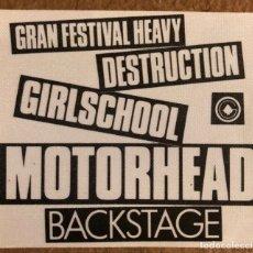 Entradas de Conciertos: MOTORHEAD + GIRLSCHOOL + DESTRUCTION. PASE BACKSTAGE CONCIERTO PALACIO REAL MADRID (1988).. Lote 196320867