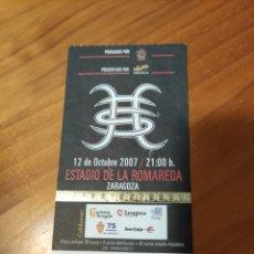 Billets de concerts: ENTRADA HÉROES DEL SILENCIO. LA ROMADERA ZARAGOZA 2007. Lote 254535040