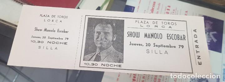 ENTRADA CONCIERTO MANOLO ESCOBAR PLAZA DE TOROS DE LORCA MURCIA 1979 (Música - Entradas)