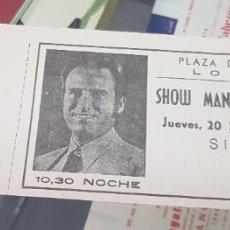 Entradas de Conciertos: ENTRADA CONCIERTO MANOLO ESCOBAR PLAZA DE TOROS DE LORCA MURCIA 1979. Lote 255492025