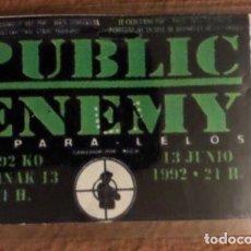 Entradas de Conciertos: PUBLIC ENEMY + PARA - LELOS. PASE DE BACKSTAGE CONCIERTO PABELLÓN DE LA CASILLA (BILBAO) 13/6/1992.. Lote 134337574