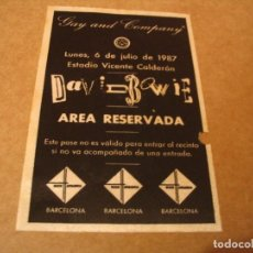 Bilhetes de Concertos: DAVID BOWIE PASE BACKSTAGE ÁREA RESERVADA MADRID 1987 GIRA TOUR SIN ADHERENCIA. Lote 261802375
