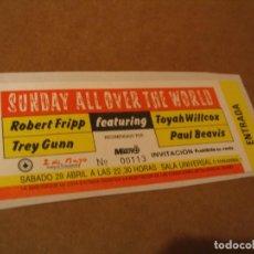 Entradas de Conciertos: SUNDAY ALL OVER THE WORLD FRIPP ENTRADA INVITACIÓN 1989 MADRID GIRA TOUR ENGANCHADA GLUED 113. Lote 262074560