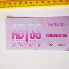 Entradas de Conciertos: FLYER INVITACION ENTRADA DISCOTECA ABYSS MADRID NEW WORLD 1994 NUEVA GENERACION CONSUMICION. Lote 262079720