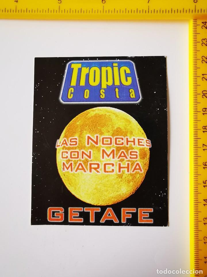 FLYER INVITACION ENTRADA DISCOTECA TROPIC COSTA GETAFE 1999 LAS NOCHES CON MAS MARCHA (Música - Entradas)