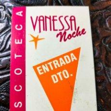 Biglietti di Concerti: FLYER. INVITACIÓN. ENTRADA. DISCOTECA VANESSA. VALENCIA. AÑOS 80/90.. Lote 262301810