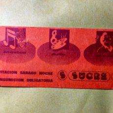 Biglietti di Concerti: FLYER. INVITACIÓN. ENTRADA. DISCOTECA SUCRE. VALENCIA. AÑOS 80/90.. Lote 262303620