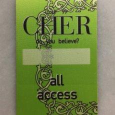 Entradas de Conciertos: PASE BACKSTAGE CHER BELIEVE TOUR 1999. Lote 262490015