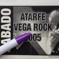 Entradas de Conciertos: ATARFE VEGA ROCK 2005 ENTRADA CONCIERTO HEAVY METAL. Lote 266428748