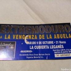 Bilhetes de Concertos: ENTRADA CONCIERTO EXTREMODURO Y LA VENGANZA DE LA ABUELA. 9 OCTUBRE 1999 LA CUBIERTA LEGANÉS. MADRID. Lote 269275328