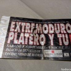Biglietti di Concerti: ENTRADA CONCIERTO EXTREMODURO + PLATERO Y TU. 9 NOVIEMBRE 1996. SALA DE DEPORTES COMUNIDAD DE MADRID. Lote 269277243