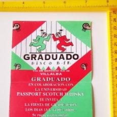 Entradas de Conciertos: ANTIGUO FLYER ENTRADA DISCOTECA PASE PUB GRADUADO DISCO BAR VILLALBA FIESTA GRADUACION. Lote 269619018