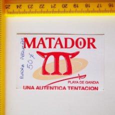 Entradas de Conciertos: ANTIGUO FLYER ENTRADA DISCOTECA PASE PUB MATADOR PLAYA DE GANDIA. Lote 269619273