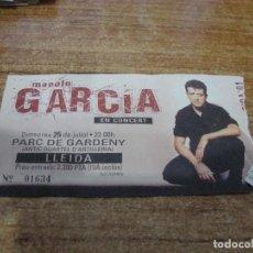 Entradas de Conciertos: ENTRADA MANOLO GARCIA PARC DE GARDENY LLEIDA. Lote 270148758